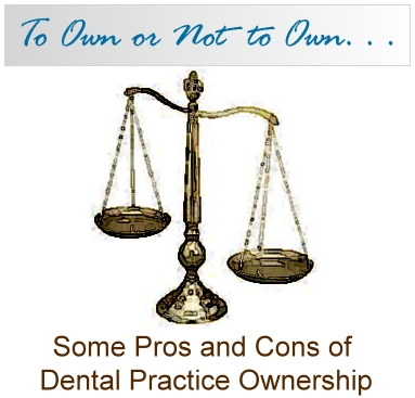 buying a dental practice some pros and cons