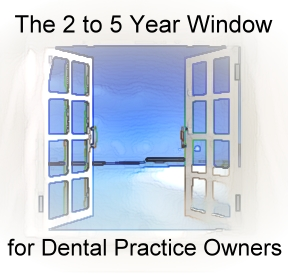 sell dental practice 2 to 5 years